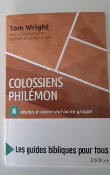 Colossiens- Philémon- série guide d'études bibliques pour tous