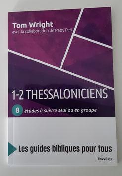 1-2 Thessaloniciens- série guide d'études bibliques pour tous