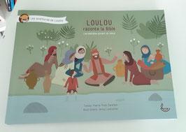 Loulou raconte la Bible 5 Les disciples parlent de Jésus