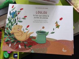 Loulou , le lion qui aime la purée de poires