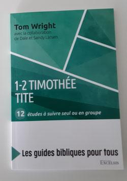 1-2 Timothée-Tite- série guide d'études bibliques pour tous