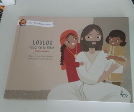 Loulou raconte la Bible l- L'histoire de Jésus