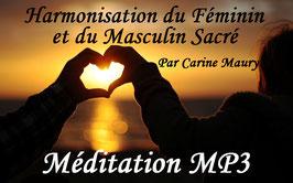 "Méditation ""Harmonisation du Féminin et du Masculin Sacré"" (format MP3)"