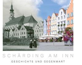 SCHÄRDING AM INN Geschichte und Gegenwart