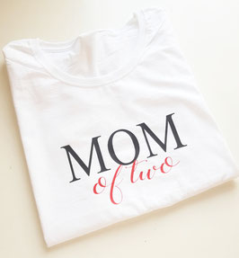 Mom of two T-shirt