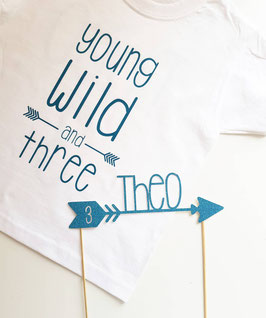 Geburtstags Tshirt Young Wild and ..