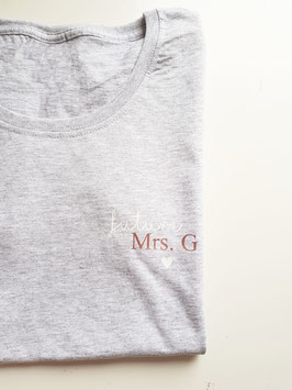 Future Mrs oder Mr Tshirt