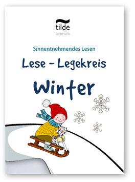 Winter: Lese-Legekreis für sinnentnehmendes Lesen
