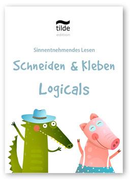 Lesen, Schneiden, Kleben - Logicals für Leseverständnis und Feinmotorik