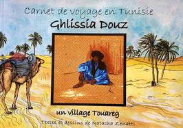 Carnet de Voyage en Tunisie_Ghlissia-Douz