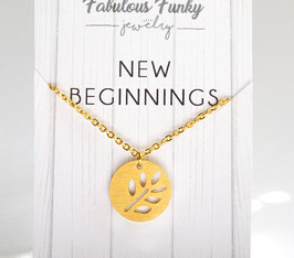 """New beginnings"" Kette"