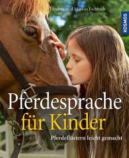 Andrea und Markus Eschbach-Pferdesprache für Kinder