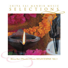 Shiva Sai Mandir Music - Selections Vol. 1