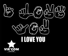 Tee-shirt - I LOVE YOU en LSF