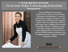 7 STAR SERVICE BUTLER Private Study Module 3: Housekeeping & Household Management