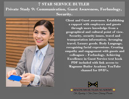 7 STAR SERVICE BUTLER Private Study 9: Communication, Guest Awareness, Forbzology,  Security.