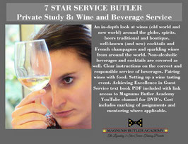 7 STAR SERVICE BUTLER Private Study 8: Wine and Beverage Service