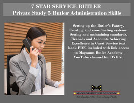 7 STAR SERVICE BUTLER Private Study 5: Butler Administration Skills