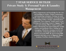 7 STAR SERVICE BUTLER Private Study 4: Personal Valet & Laundry Management