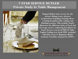 7 STAR SERVICE BUTLER Private Study 6 -Table Management