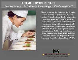 7 STAR SERVICE BUTLER Private Study   7: Culinary Knowledge – Chef's night off!