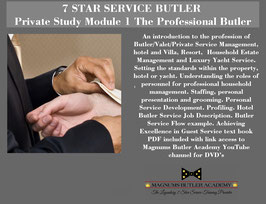 7 STAR SERVICE BUTLER Private Study Module 1: The Professional Butler
