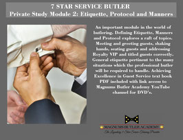 7 STAR SERVICE BUTLER Private Study Module 2: Etiquette, Protocol and Manners
