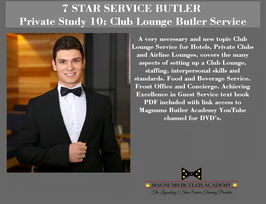 7 STAR SERVICE BUTLER Private Study 10: Club Lounge Butler Service