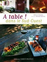 A table dans le sud ouest !