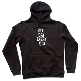 All Day Every Day Hoody