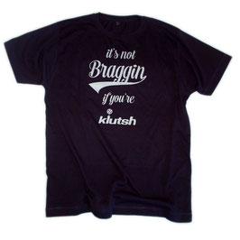 Not Braggin' T