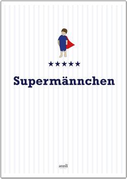 Supermännchen - auch individualisiert möglich