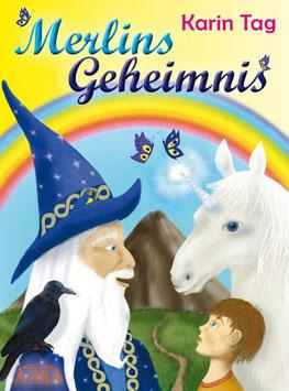 """""""Merlins Geheimnis"""", Buch von Karin Tag"""