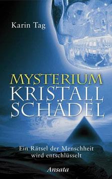 """""""Mysterium Kristallschädel"""", Buch von Karin Tag"""