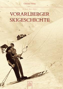 Vorarlberg Skigeschichte