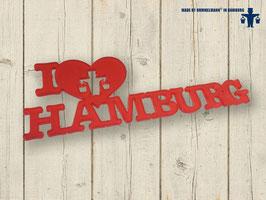 I Love Hamburg Acrylschriftzug