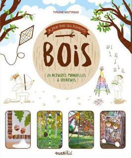BOIS - 24 activités manuelles et créatives