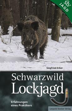 Schwarzwild Lockjagd - Erfahrungen eines Praktikers