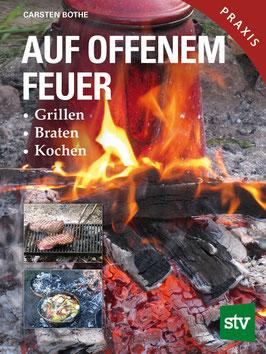 Auf offenem Feuer Grillen, Braten, Kochen