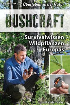 Bushcraft - Überleben in der Natur