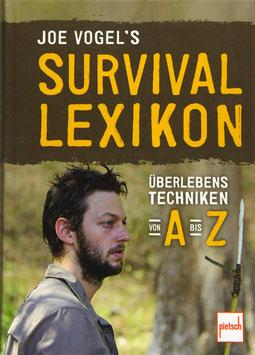 Survival Lexikon - Überlebenstechniken von A bis Z