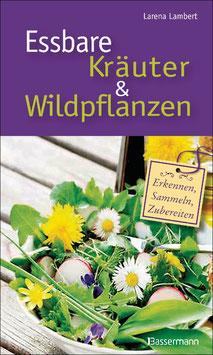Essbare Kräuter & Wildpflanzen