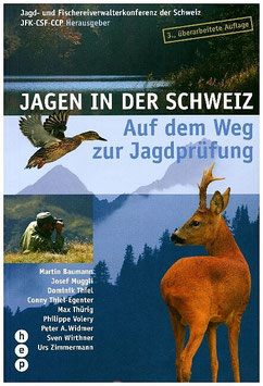 Jagen in der Schweiz - Auf dem Weg zur Jagdprüfung JFK