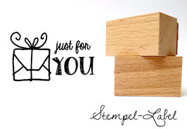 Just for you! Stempel