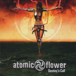 ATOMIC FLOWER Destiny's Call