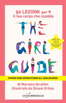 The Girl Guide, ovvero come sopravvivere all'adolescenza di Marawa Ibrahim, illustrazioni di Sinem Erkas
