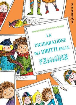 LA DICHIARAZIONE DEI DIRITTI DELLE FEMMINE  di Élisabeth Brami, illustrazioni di Estelle Billon-Spagnol