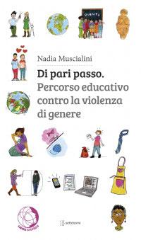 Nadia Muscialini, Di pari passo. Percorso educativo contro la violenza di genere