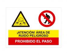 ÁREA DE RUIDO / PROHIBIDO EL PASO