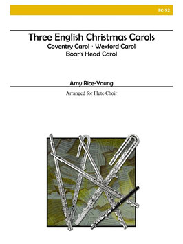 THREE ENGLISH CHRISTMAS CAROLS